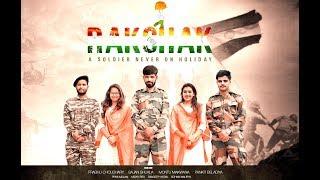 RAKSHAK ||15th August / Raksha Bandhan || A Soldier Never On Holiday || Independence Day Special
