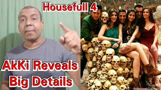 Akshay Kumar Reveals Big Details About Housefull 4