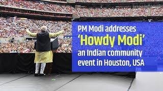 PM Modi addresses 'Howdy Modi' - an Indian community event in Houston, USA | PMO