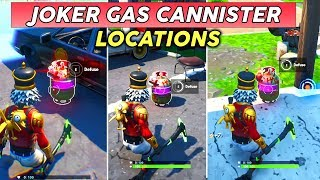 Diffuse Joker Gas Canisters Found In Different Named Locations Fortnite Welcome To Gotham City Video Id 361b919a7a30cf Veblr Mobile