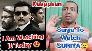 I Am Watching Kaappaan Movie 1st Show On Day 3 In Mumbai, SURIYA, Mohanlal