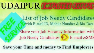 UDAIPUR    EMPLOYEE SUPPLY   ! Post your Job Vacancy ! Recruitment Advertisement ! Job Information 1