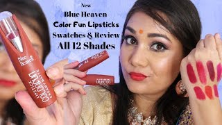 Blue Heaven Color Fun Lipsticks All Shades Swatches & Review | Affordable Lipstick | Nidhi Katiyar