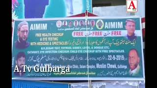 Gulbarga Me AIMIM Ki Janib Se Free Medical Dental & Eye Checkup Camp