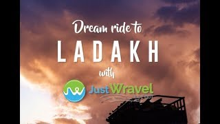 Dream Ride to Ladakh with JustWravel #wravelerforlife