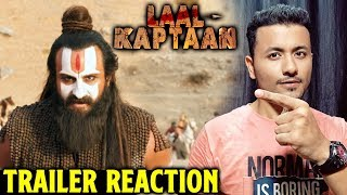Laal Kaptaan Trailer  REACTION | REVIEW | Saif Ali Khan As Naga Sadhu | 18th October 2019