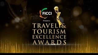 FICCI Travel & Tourism Excellence Awards