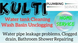 KULTI     Plumbing Services ~Plumber at your home~   Bathroom Shower Repairing ~near me ~in Building