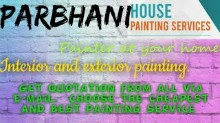 PARBHANI     HOUSE PAINTING SERVICES ~ Painter at your home ~near me ~ Tips ~INTERIOR & EXTERIOR 128