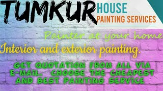 TUMKUR    HOUSE PAINTING SERVICES ~ Painter at your home ~near me ~ Tips ~INTERIOR & EXTERIOR 1280x7