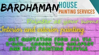 BARDHAMAN    HOUSE PAINTING SERVICES ~ Painter at your home ~near me ~ Tips ~INTERIOR & EXTERIOR 128