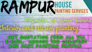 RAMPUR    HOUSE PAINTING SERVICES ~ Painter at your home ~near me ~ Tips ~INTERIOR & EXTERIOR 1280x7