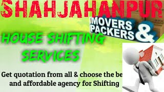 SHAHJAHANPUR    Packers & Movers ~House Shifting Services ~ Safe and Secure Service  ~near me 1280x7