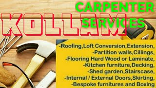 KOLLAM    Carpenter Services  ~ Carpenter at your home ~ Furniture Work  ~near me ~work ~Carpentery