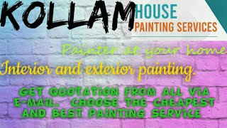 KOLLAM    HOUSE PAINTING SERVICES ~ Painter at your home ~near me ~ Tips ~INTERIOR & EXTERIOR 1280x7