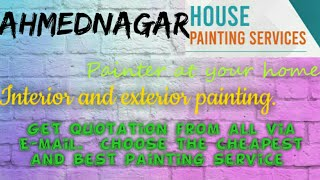 AHMEDNAGAR     HOUSE PAINTING SERVICES ~ Painter at your home ~near me ~ Tips ~INTERIOR & EXTERIOR 1