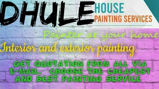 DHULE    HOUSE PAINTING SERVICES ~ Painter at your home ~near me ~ Tips ~INTERIOR & EXTERIOR 1280x72