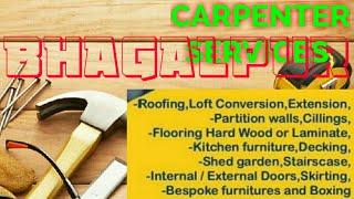 BHAGALPUR     Carpenter Services ~ Carpenter at your home ~ Furniture Work ~near me ~work ~Carpent
