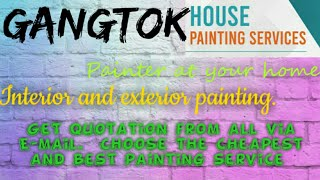 GANGTOK     HOUSE PAINTING SERVICES ~ Painter at your home ~near me ~ Tips ~INTERIOR & EXTERIOR 1280