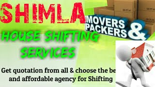 SHIMLA    Packers & Movers ~House Shifting Services ~ Safe and Secure Service  ~near me 1280x720 3 7