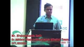 Brahmananda Rath, Sr. Advisor-State e-Governance Mission Team, DIT- OITF 2014