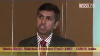 Yunus Khan, National Business Head, IMS, CANON India at WIITF 2015
