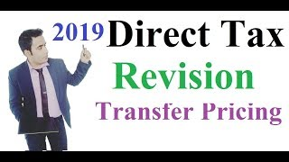 CA Final Transfer Pricing  Direct Tax Revision by Prof Abhinav Jha