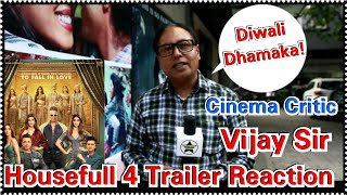 Housefull 4 Trailer Reaction And Review By Cinema Critic VIJAY Sir With Bollywood Crazies
