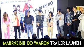 Marrne Bhi Do Yaroon Film Trailer Launch, Kapil sharma, Krushna Abhishek,Kashmera And Rishaab
