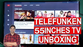 Telefunken 140 cm 55 Inches 4K Ultra HD Smart LED TV unboxing Under 30k telugu