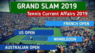 Grand slam 2019 || Tennis ???? Current affairs 2019 || US Open | French Open | Wimbledon | Aus  Open