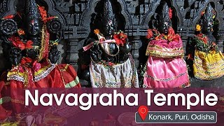 Navagraha Temple (Nine Planets' Temple) | A Hindu Temple | Konark, Puri, Odisha | Satya Bhanja