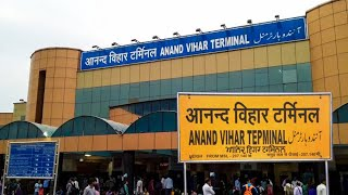 Anand Vihar Terminal Railway Station | Detailed Video Tour 2019 | Satya Bhanja