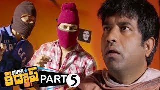 Superstar Kidnap Movie Part 5 - Nandu, Vennela Kishore, Shraddha Das || Bhavani HD Movies