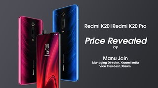 Price Reveal of Redmi K20 and Redmi K20 Pro by Manu Jain, MD, Xiaomi India, and VP, Xiaomi