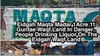 Eidgah Muqta Madar | Necklace Road | Ki Behurmati | Eidgah Waqf Zameen Par Horahi Hai Sharabnoshi -