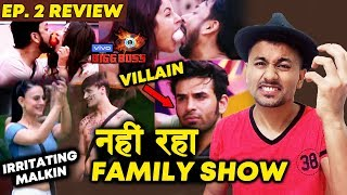Bigg Boss NOT A FAMILY SHOW Anymore | Paras NEW VILLAIN Of House | Bigg Boss 13 Ep. 2 Review