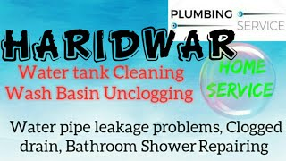HARIDWAR    Plumbing Services ~Plumber at your home~ Bathroom Shower Repairing ~near me ~in Buildi