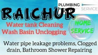RAICHUR     Plumbing Services ~Plumber at your home~ Bathroom Shower Repairing ~near me ~in Buildi
