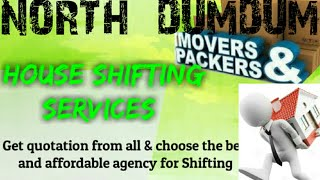 NORTH DUMDUM     Packers & Movers ~House Shifting Services ~ Safe and Secure Service  ~near me 1280x