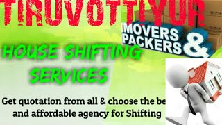 TIRIVOTTIYUR     Packers & Movers ~House Shifting Services ~ Safe and Secure Service  ~near me 1280x