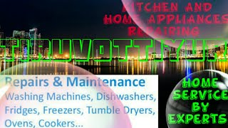 TIRIVOTTIYUR     KITCHEN AND HOME APPLIANCES REPAIRING SERVICES ~Service at your home ~Centers near