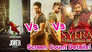 Syeraa Narasimha Reddy Vs WAR Vs Joker Screen Count Update In North India!