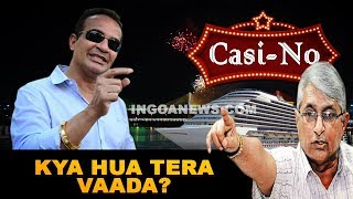 GSM Reminds Monserrate Of His Promise To Remove Casinos From Mandovi
