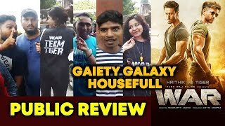 WAR Movie PUBLIC REVIEW | Gaiety Galaxy Theatre Day 1| Hrithik Roshan | Tiger Shroff