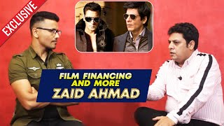 Interview With Zaid Ahmad - Movie Financing And More