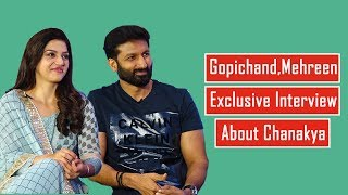 Chanakya Movie Team Exclusive Interview | Gopichand | Mehreen | Zareen Khan