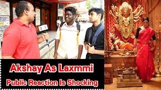 Shocking Reactions Of Bollywood Fans On Akshay Kumar Look as Laxmi From Laxmmi Bomb Movie!