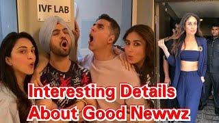 Interesting Details About Good Newwz Movie Starring Akshay Kumar