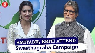 Amitabh Bachchan & Kriti Sanon Come Together For Swasthagraha Campaign